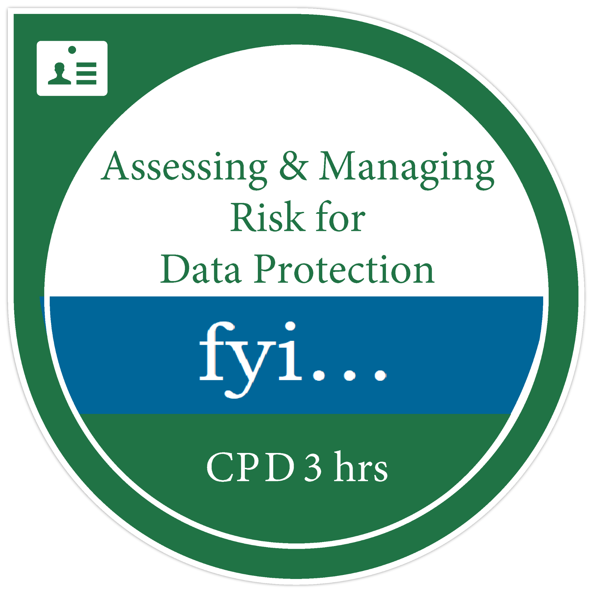 Assessing & Managing Risk for Data Protection